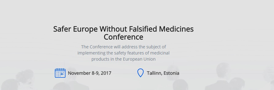Safer Europe Without Falsified Medicines Conference in Tallinn
