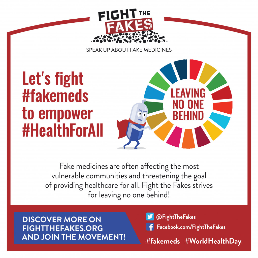 World Health Day 2019 – Achieving UHC by 2030 requires fighting #fakemeds
