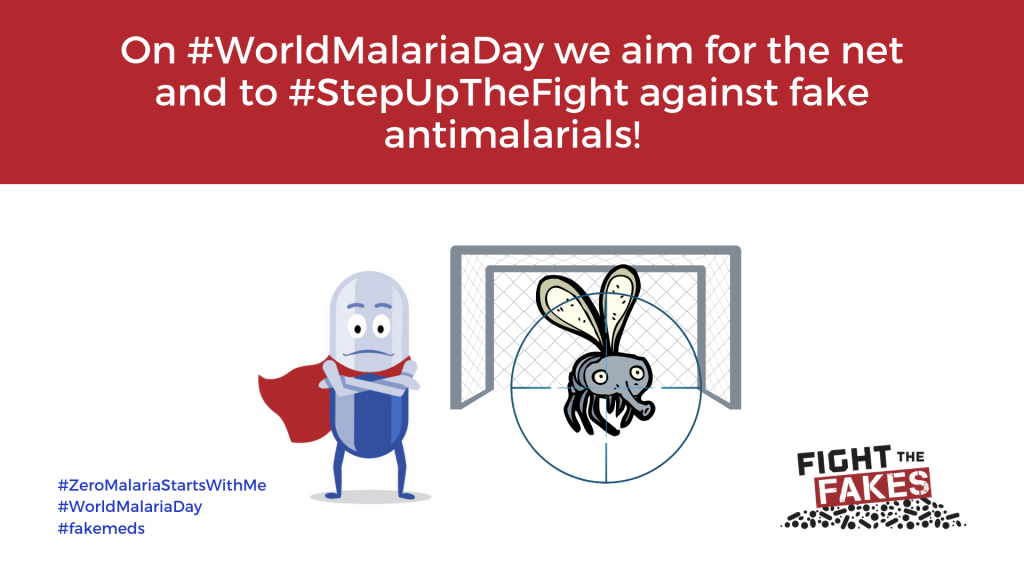 April 25th marks World Malaria Day and Fight the Fakes is joining the global movement to #endmalaria!