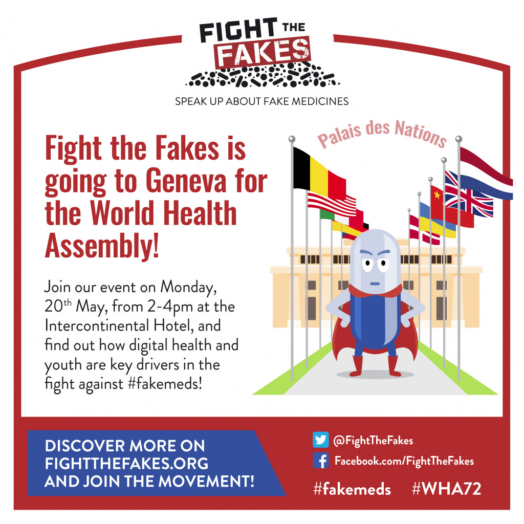 Fight the Fakes at the 72nd World Health Assembly in Geneva!