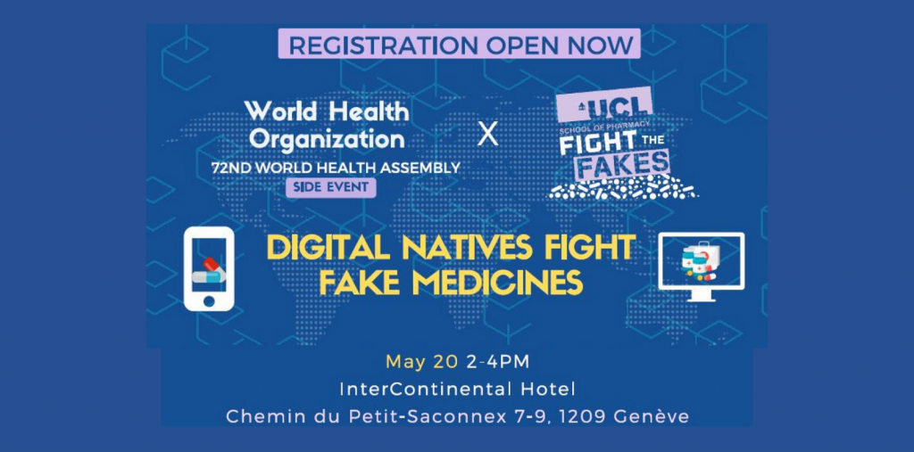 "REGISTER to our WHA72 youth side event ""DIGITAL NATIVES FIGHT FAKE MEDICINES"""