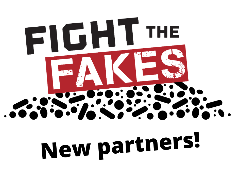 Fight the Fakes welcomes three new partners to speak out against the global health threat posed by substandard and falsified medicines